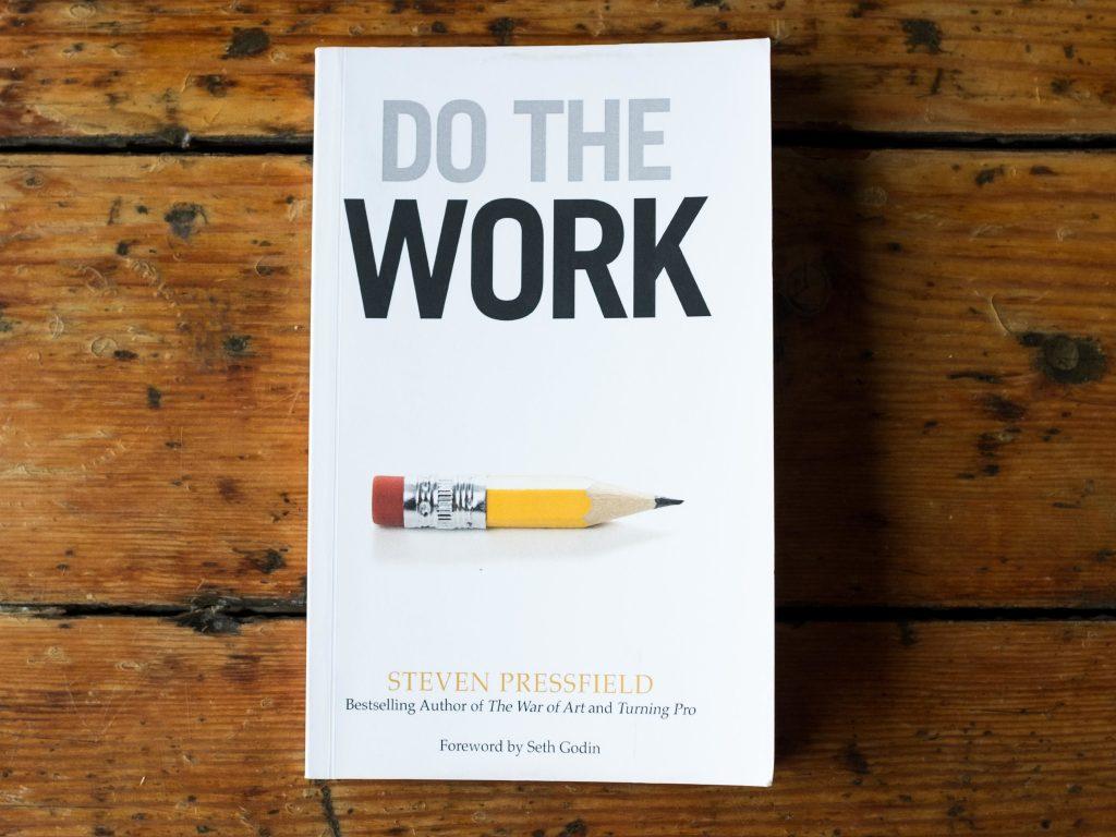 Het boek: Do the Work  op mijn kronkelpad der verwondering